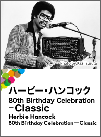 Herbie Hancock 80th Birthday Celebration-Classic