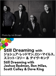 Still Dreaming with Joshua Redman, Ron Miles,  Scott Colley & Dave King